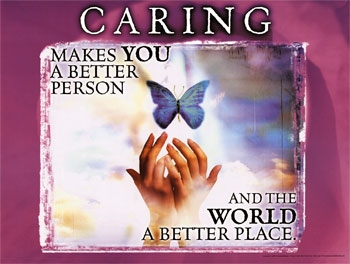 Caring makes the world a better place
